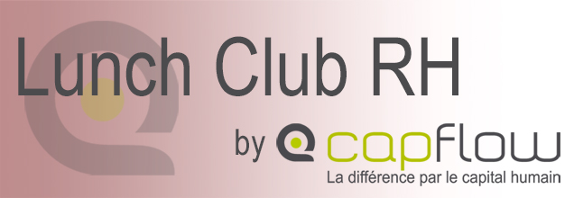 Lunch Club RH de Capflow – 11 octobre 2018