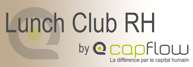 Lunch Club RH de Capflow – 5 juin 2018